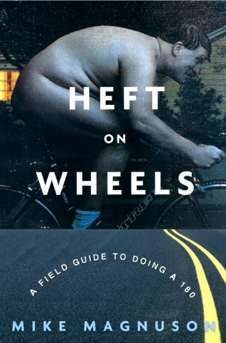 Mike Magnuson - Heft on Wheels