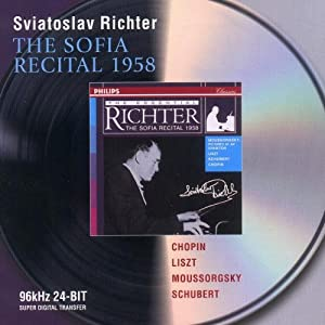 Chopin / Liszt / Mussorgsky / Schubert: The Sofia Recital 1958