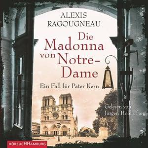 Die Madonna von Notre-Dame Hörbuch