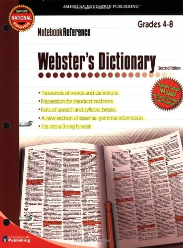 Webster's Dictionary, Grades 4 - 8: Second Edition (Notebook Reference)