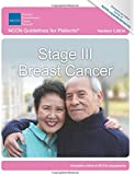 NCCN Guidelines for Patients®: Stage III Breast Cancer