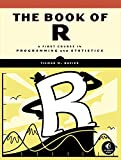 img - for The Book of R: A First Course in Programming and Statistics book / textbook / text book