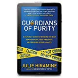 51fsgptZBiL. SL160 OU01 SS160  Guardians of Purity: A parents guide to winning the war against media, peer pressure, and eroding sexual values (Paperback)