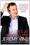 Cover of It's All News to Me by Jeremy Vine 1849837767