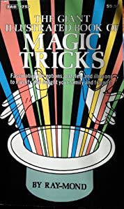 The Giant Illustrated Book of Magic Tricks