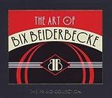 echange, troc Bix Beiderbecke - The Art Of...