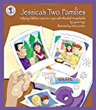 Jessica's Two Familes: Helping Children Learn to Cope with Blended Households (Let's Talk)