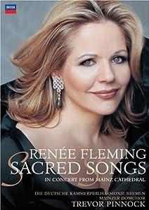 Renee Fleming: Sacred Songs