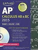 img - for Kaplan AP Calculus AB & BC 2015: Book + Online + DVD (Kaplan Test Prep) book / textbook / text book