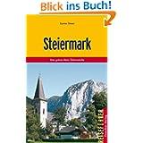 Steiermark: Das grüne Herz Österreichs