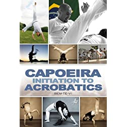 Capoeira Initiation to Acrobatics with Bem-Te-Vi