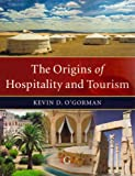 img - for The Origins of Hospitality and Tourism book / textbook / text book