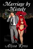 Marriage by Mistake (English Edition)