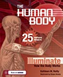 img - for THE HUMAN BODY: 25 FANTASTIC PROJECTS Illuminate How the Body Works (Build It Yourself) book / textbook / text book