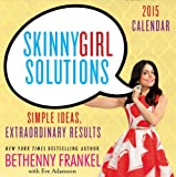 img - for Skinnygirl Solutions 2015 Day-to-Day Calendar: Your Straight-Up Guide to Home, Health, Family, Career, Style, and Sex book / textbook / text book