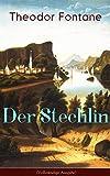 Der Stechlin (Vollst�ndige Ausgabe): Gesellschaftsroman der Jahrhundertwende