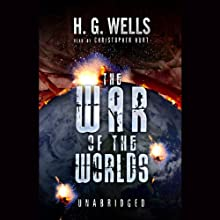 The War of the Worlds (       UNABRIDGED) by H.G. Wells Narrated by Christopher Hurt