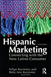 Hispanic Marketing: Connecting with the New Latino Consumer