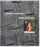 Lawrence Booth's Book of Visions (Yale Series of Younger Poets)
