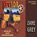 Nevada (       UNABRIDGED) by Zane Grey Narrated by Jack Sondericker