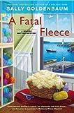 A Fatal Fleece: A Seaside Knitters Mystery