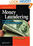 Money Laundering: A Guide for Crimina...