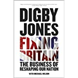 Fixing Britain: The Business of Reshaping Our Nationby Lord Digby Jones