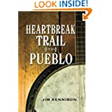Heartbreak Trail to Pueblo