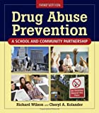 img - for Drug Abuse Prevention: A School and Community Partnership book / textbook / text book