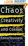 Chaos Creativity and Cosmic Conscious...