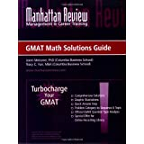 "Manhattan Review: Turbocharge Your GMAT Math Solutions Guidevon ""Joern Meissner"""