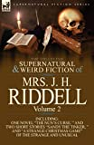 img - for The Collected Supernatural and Weird Fiction of Mrs. J. H. Riddell: Volume 2-Including One Novel
