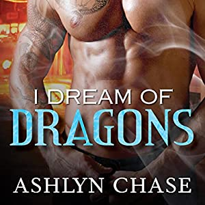 I Dream of Dragons Audiobook