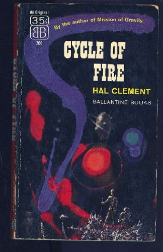 Cycle of Fire 200, Hal Clement