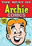 Best of Archie Comics (The Best of Archie Comics Book 1)
