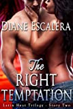 img - for The Right Temptation (Latin Heat Trilogy Book 2) book / textbook / text book