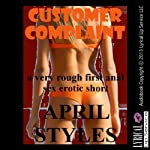 Customer Complaint: A Rough First Anal Sex Short | April Styles