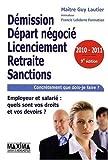 echange, troc Guy Lautier - Démission, départ négocié, licenciement, retraite, sanctions : vous êtes employeur ou salarié : quels sont vos droits et