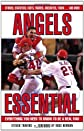 Angels Essential: Everything You Need to Know to Be a Real Fan! (Essential (Triumph))