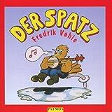 """Der Spatz. CD: Dreizehn Spiel- und Erz�hlliedervon """"Fredrik Vahle"""""""