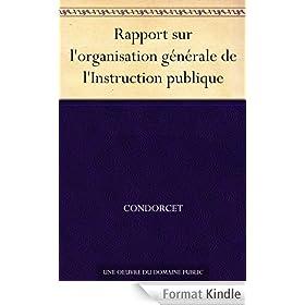 Rapport sur l'organisation g�n�rale de l'Instruction publique
