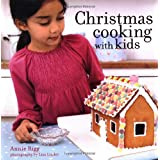 Christmas Cooking with Kidsby Annie Rigg
