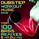 Dubstep Workout Music 2016 Top 100 Ba...