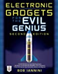 Electronic Gadgets for the Evil Geniu...