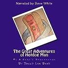 The Great Adventures of Hotdog Man (The Beginning) (Volume 1) Hörbuch von David Lee Baer Gesprochen von: Steve White