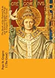 Read The Book of the Pastoral Rule and Selected Epistles of Pope St. Gregory I (The Great) on-line