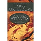 Opening Atlantisby Harry Turtledove