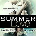 Summer Love | RaShelle Workman