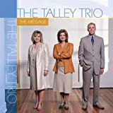 Talley Trio - The Message