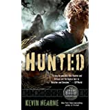 Hunted: The Iron Druid Chronicles, Book Six ~ Kevin Hearne